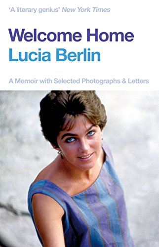 Welcome Home por Lucia Berlin