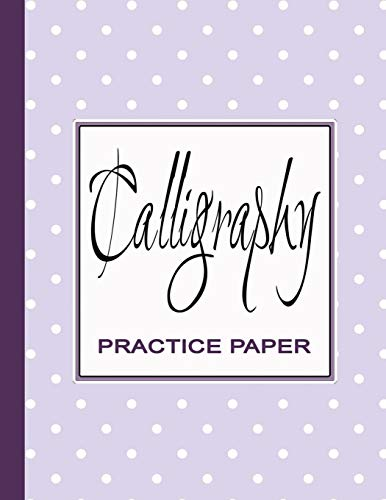 Calligraphy Practice Book: Worksheets for Writing Modern Calligraphy Lettering | Book of Blank Slanted Grid Sheets - Purple Dots
