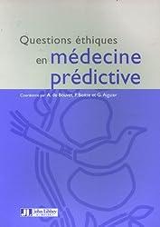 Questions éthiques en médecine prédictive : Edition bilingue français-anglais