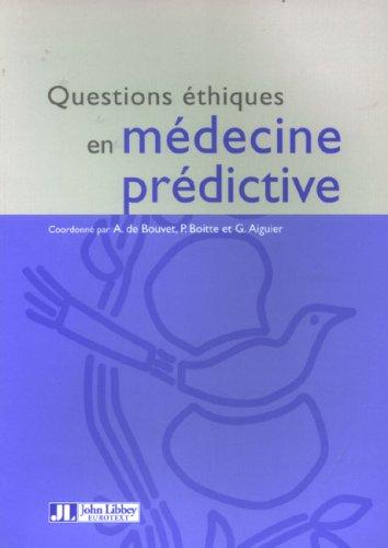 Questions éthiques en médecine prédictive : Edition bilingue français-anglais par Armelle de Bouvet