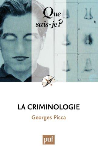 Lire La criminologie: « Que sais-je ? » n° 2136 pdf epub
