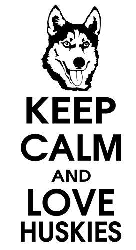 spb87 Keep Calm and Love Huskies–Malamute Perro Animales casa corazón Vida Familiar Amor casa Juntos Cita de Pared Adhesivos de Vinilo Pegatinas Art Decor DIY