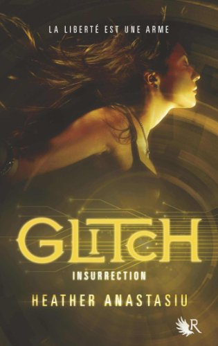 Glitch - Tome 3 par [ANASTASIU, Heather]