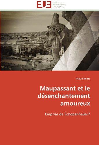 Maupassant et le désenchantement amoureux (OMN.UNIV.EUROP.) por BEETS-M