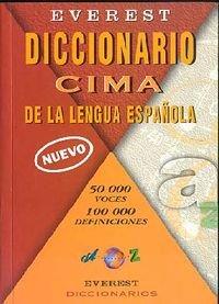 Diccionario Cima de la lengua española: 50000 Voces; 100000 Definiciones. (Diccionarios de la lengua española) por Not Available