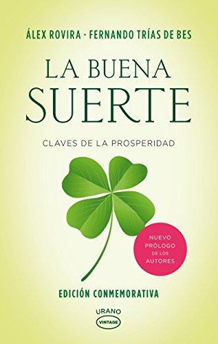 la-buena-suerte-the-good-luck-claves-de-la-prosperidad-keys-to-prosperity