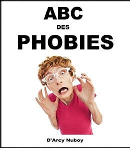 L' ABC des PHOBIES par [Nuboy, D'Arcy]