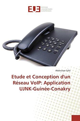 Etude et Conception d'un Réseau VoIP: Application UJNK-Guinée-Conakry
