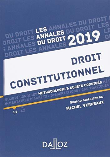 Droit constitutionnel 2019. Méthodologie & sujets corrigés par Michel Verpeaux