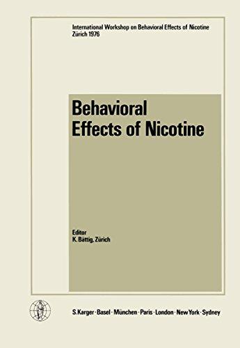 Behavioral Effects of Nicotine: International Workshop, Zürich, September 1976 (English Edition)