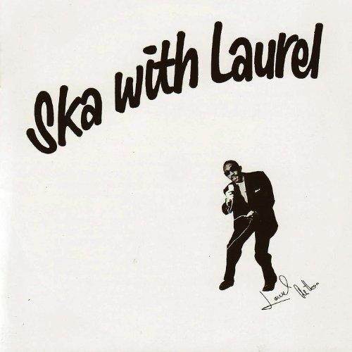 Ska With Laurel (Laurel Mp3)