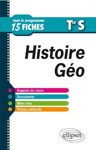 Histoire Geographie Terminale S Tout le Programme en Fiches