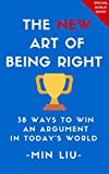"""The NEW Art of Being Right is a modern reimagining of Arthur Schopenhauer's classic """"The Art of Being Right"""", a classic, but challenging tome about the """"art of the debate"""".       The NEW Art of Being Right makes Schopenhauer's 38 strategies for w..."""