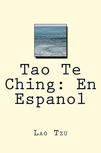 Tao Te Ching: En Espanol: sabiduria atemporal por Laozi Laozi