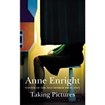 Taking Pictures by Anne Enright (January 19,2008)