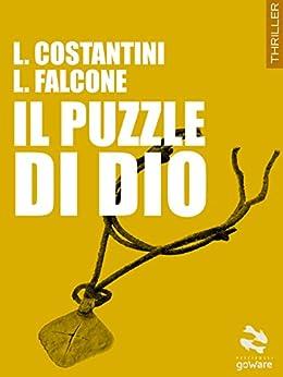 Il Puzzle di Dio (Pesci rossi Vol. 18) di [Costantini,Laura, Falcone,Loredana]