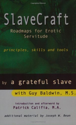 SlaveCraft: Roadmaps for Erotic Servitude--Principles, Skills and Tools by Guy Baldwin(2002-04-01)