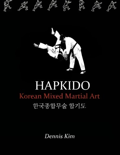 Hapkido: Korean Mixed Martial Art