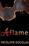 Aflame: A Falling Away Novella (Fall Away) (English Edition)
