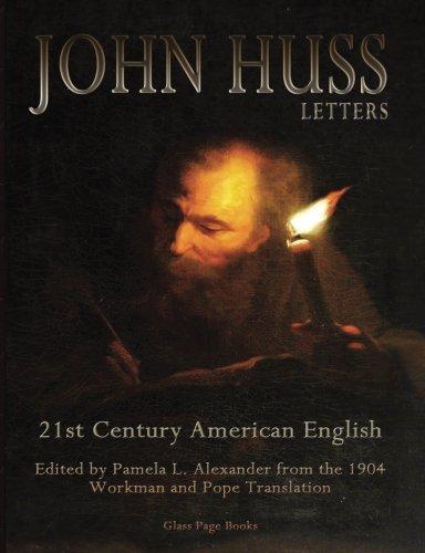 john-huss-letters-21st-century-american-english