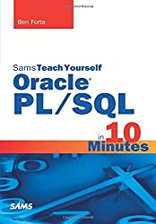 Sams Teach Yourself Oracle PL/SQL in 10 Minutes by Ben Forta (2015-12-23)