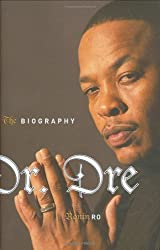 Dr Dre: The Biography