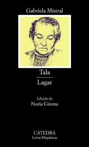 Tala y Lagar ~ Gabriela Mistral