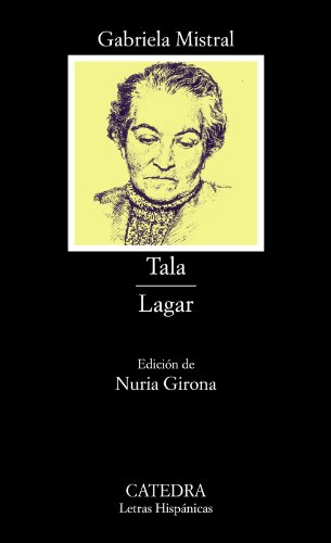 Tala; Lagar ~ Gabriela Mistral