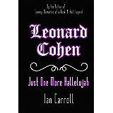 Leonard Cohen : Just One More Hallelujah