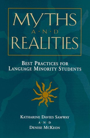 Myths and Realities: Best Practices for Language Minority Students by Denise McKeon (1999-03-19)