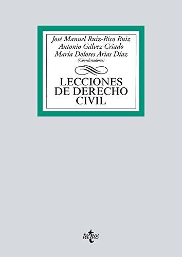 Lecciones de Derecho Civil (Derecho - Biblioteca Universitaria De Editorial Tecnos) por José Manuel Ruiz-Rico Ruiz