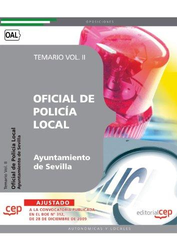 Oficial de Policía Local del Ayuntamiento de Sevilla. Temario Vol. II. (Colección 1472) por Sin datos