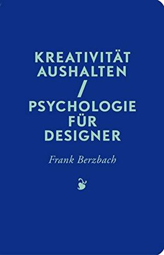Kreativität aushalten: Psychologie für Designer Buch-Cover