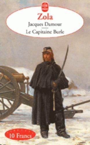 Jacques Damour, suivi de Le Capitaine Burle