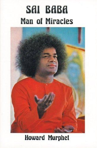 Sai Baba: Man of Miracles (English Edition)