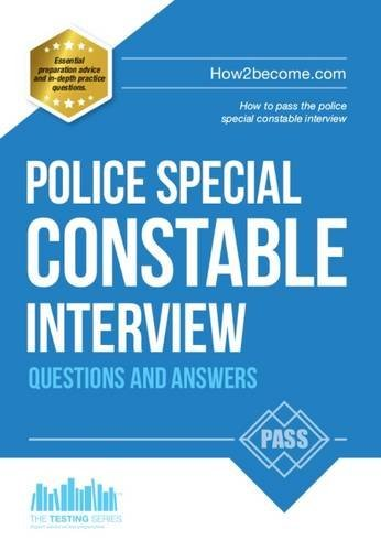 Police Special Constable Interview Questions and Answers: 1 (Testing Series) by Richard McMunn (2015-01-17)