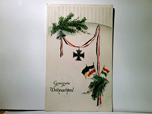 Gesegnete Weihnachten !. Alte patriotische Präge AK farbig und Silberprägung, gel. als Feldpost 1915. Deutsche, Habsburger, Ungarische Fahne, Eisernes Kreuz, Tannenzweige, Militaria, Patriotika, 1. WK