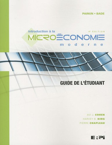Introduction à la microéconomie moderne : Guide de l'étudiant
