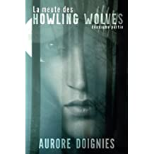 La meute des Howling Wolves : Deuxième partie
