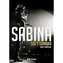 Sabina : sol y sombra (Biblioteca Efe Eme, Band 4)