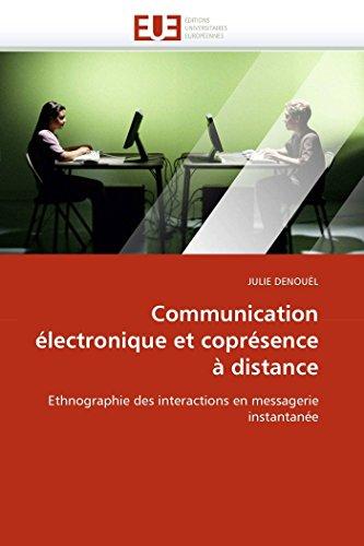 Communication électronique et coprésence à dist...