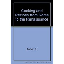 Cooking and Recipes from Rome to the Renaissance