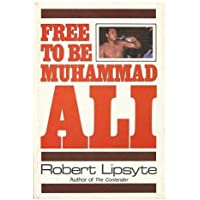 Free to be Muhammad Ali - [Summary: