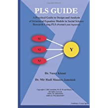 PLS Guide: A Practical Guide to design and Analysis of Structural Equation Model