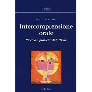 Intercomprensione orale. Ricerca e pratiche didatt