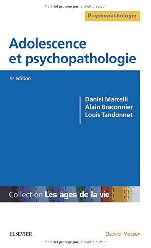 Adolescence et psychopathologie par Daniel Marcelli