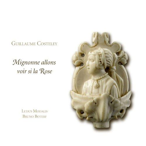 Guillaume Costeley: Mignonne allons voir si la rose