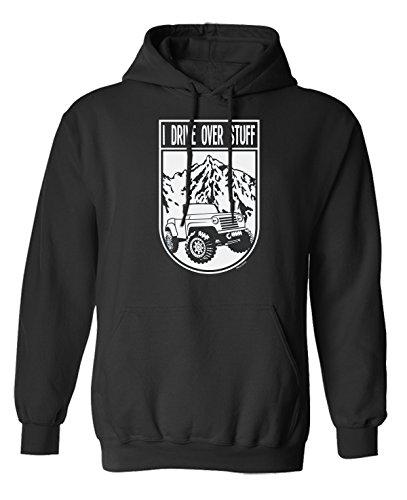 I Drive Over Stuff Truck Jeep 4 x 4 Scelta di con cappuccio o un maglione Uomo Donna Unisex (Hoodie) Black