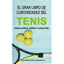 Smash your Tennis - : 6 secretos para ganar en la pista y en la vida (Spanish Edition)