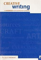 Creative Writing : A Handbook for Workshop Leaders
